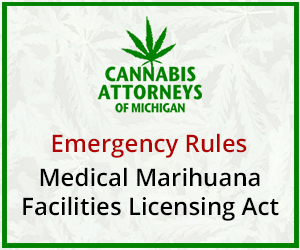 Emergency Rules Medical Marihuana Facilities Licensing Act